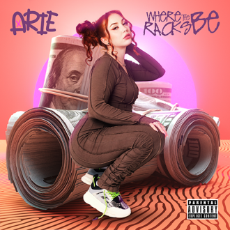 Arie - Where the Racks Be