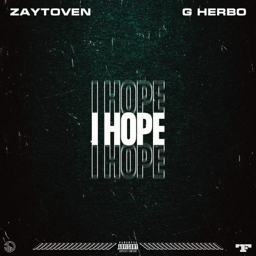 I Hope album cover art says Zaytoven and G Herbo